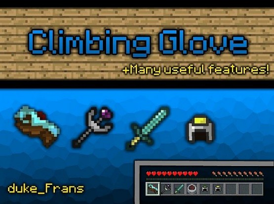 http://www.img2.9minecraft.net/Mod/Climbing-Glove-Mod-1.jpg