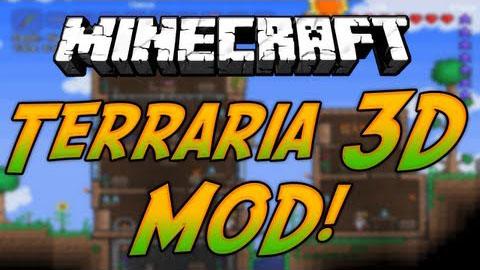 http://www.img2.9minecraft.net/Mods/Terraria-3D-Mod.jpg