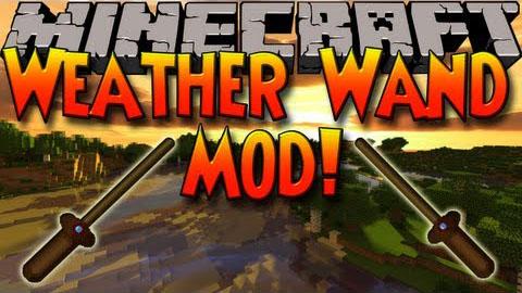 http://www.img2.9minecraft.net/Mod/Weather-Wand-Mod.jpg