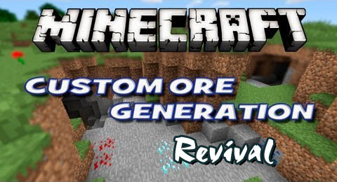 http://www.img.9minecraft.net/Mods/Custom-Ore-Generation-Revival-Mod.jpg