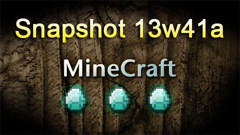 http://www.img2.9minecraft.net/Snapshot/Snapshot-13w41a.jpg
