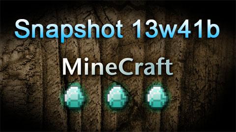http://www.img.9minecraft.net/Snapshot/snapshot-13w41b.jpg