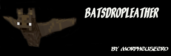 http://www.img2.9minecraft.net/Mod/Bats-Drop-Leather-Mod.jpg