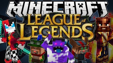 http://www.img2.9minecraft.net/Mod/League-of-Legends-Mod.jpg