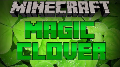 http://www.img.9minecraft.net/Mods/Magic-Clover-Mod.jpg
