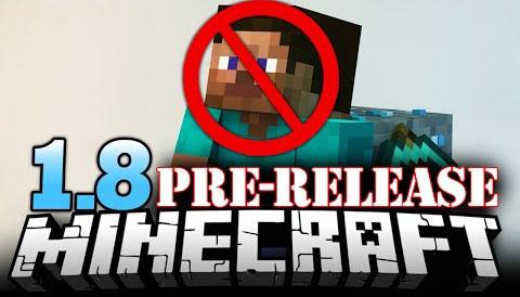 http://www.img2.9minecraft.net/minecraft/img/Minecraft-1.8-Pre-Release.jpg